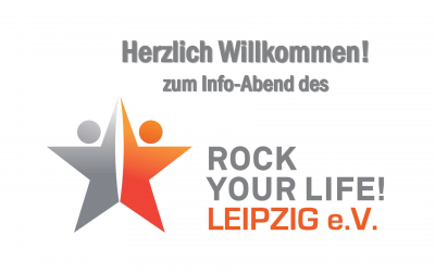 Rock Your Life – Infoabend